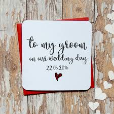 To My Groom On Our Wedding Day Card 28 Card For Groom On Wedding Day Pics Photos Wedding For