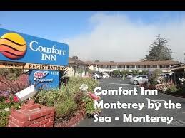 Comfort Suites Monterey Ca Comfort Inn Monterey By The Sea Monterey Hotels California