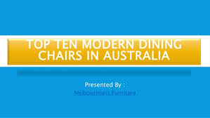 likeness of top ten modern top ten modern dining chairs in australia
