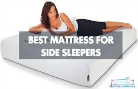 best mattress for side sleeper best mattress for side sleepers reviews 2018 coophomegood