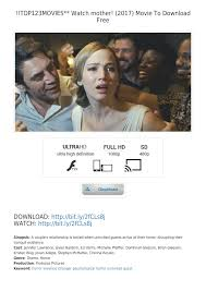 123 Movies Leaked 123movies Watch Mother 2017 Jennifer Lawrence Javier