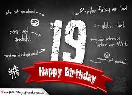 spr che zum 19 geburtstag komplimente geburtstagskarte zum 19 geburtstag happy birthday