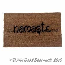 Namaste Home Decor Namaste Doormat Damn Good Doormats