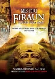 film nabi musa dan raja firaun misteri firaun musuh para nabi by afareez abdul razak al hafiz