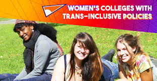women s women s colleges with trans inclusive policies cus pride