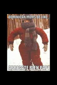 Dominican Memes - dominican problems on twitter dominican moms be like