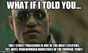 Preach Meme - street preaching uh why grace and truth