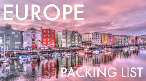 the essential europe packing list don u0027t forget to pack this stuff