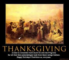 Happy Thanksgiving Pilgrims Demotivational Poster Thanksgiving
