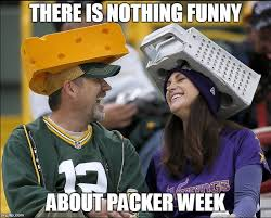 Funny Packer Memes - nothing funny about packer week imgflip