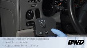 trailblazer headlight switch installation s10105 bwd