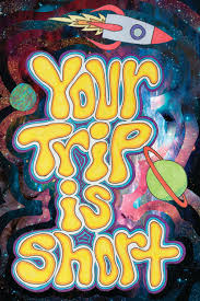 11x17 phish poster your trip is short