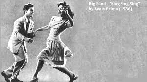 sing sing sing with a swing louis prima big band sing sing sing by louis prima 1936