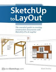 sketchup to layout by matt donley book review