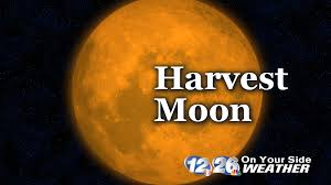 weather blog what you need to know about this year u0027s harvest moon