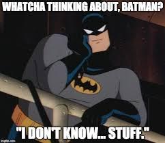 Meme Generator Batman Robin - batman thinking meme generator imgflip