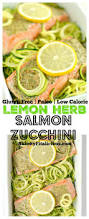 lemon herb salmon zucchini gf low cal paleo skinny fitalicious