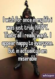 Happy Life Meme - wish for once in my life i was just truly happy that s all i really
