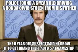 Honda Civic Memes - found a 6 year old driving a honda civic stolen from his father the