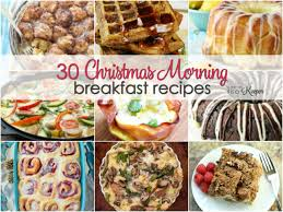 christmas breakfast brunch recipes 30 christmas morning breakfast recipes it is a keeper