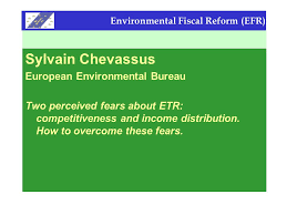environmental bureau environmental fiscal reform efr sylvain chevassus european