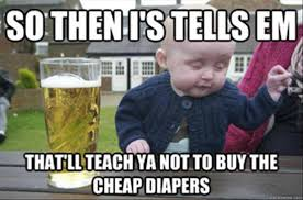 Cheap Meme - more drunk baby meme 10 pics