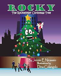 rocky the rockefeller christmas tree jennie e nicassio