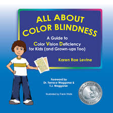 Color Blindness Book All About Color Blindness A Guide To Color Vision Deficiency For