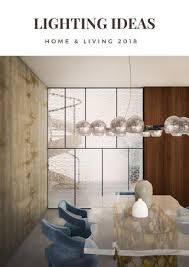 lighting ideas lighting u0026 design 2018 by covet house issuu
