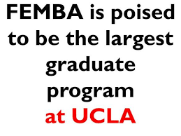 calling all ucla femba applicants 2015 intake class of 2018