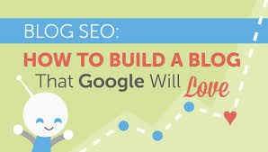 Build Blog by Blog Seo How To Build A Blog That Google Will Love