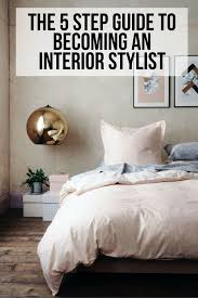 How To Put Duvet Cover The 5 Step Guide To Becoming An Interior Stylist U2014