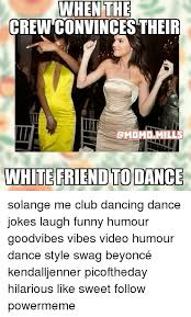 Funny Memes About Dancing - 25 best memes about dancing jokes dancing jokes memes