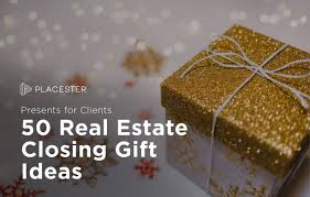 gifts for clients real estate closing gifts guide for top agents