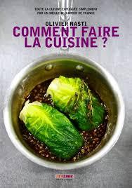 apprendre a faire la cuisine comment faire la cuisine ciclic