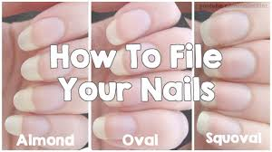 how to file your nails almond oval u0026 squoval youtube