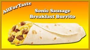 Sonic Breakfast Toaster Sonic Sausage Breakfast Burrito Youtube