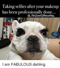 I Am Fabulous Meme - 25 best memes about looking fabulous looking fabulous memes