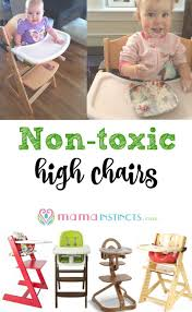non toxic high chairs updated 2017 u2013 mama instincts