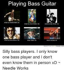 Bass Player Meme - 25 best memes about bass players bass players memes