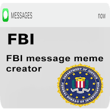 fbi message meme android apps on google play