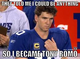 Manning Meme - don t listen to them eli you can accomplish great things i