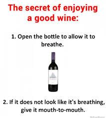 Wine Meme - the secret to enjoying a good wine mohawk valley winery