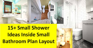 small bathroom layout ideas with shower small bathroom layout ideas with shower extraordinary 20 floor