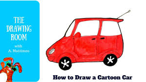 cartoon car drawing how to draw a cartoon car how to draw easy youtube