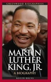 biography for martin luther king martin luther king jr roger bruns 9780313336867