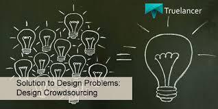 crowdsourcing design solution to design problems design crowdsourcing truelancer