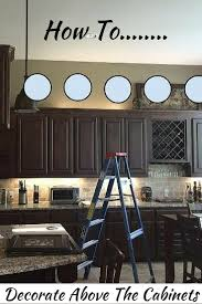 How To Decorate Above Cabinets by The Best Most Dramatic Change That Can Be Made During A Kitchen
