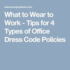 the 25 best dress code policy ideas on pinterest dress