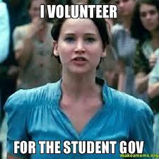 I Volunteer Meme - i volunteer for the student gov make a meme